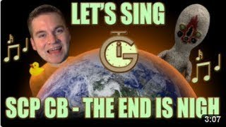 Let's Sing! SCP SONG - The End is Nigh (sung by Lyrahel)