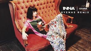 INNA - Gitana Hyenas Remix