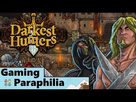 The DARKEST of... Hunters. Yeah.   Gaming Paraphilia  