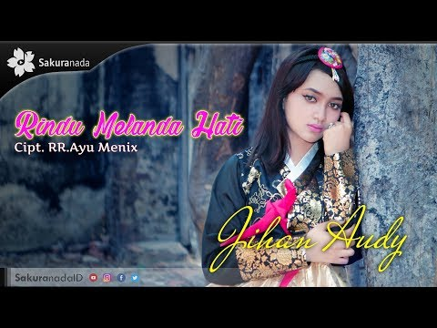 Jihan Audy - Rindu Melanda Hati [OFFICIAL M/V]