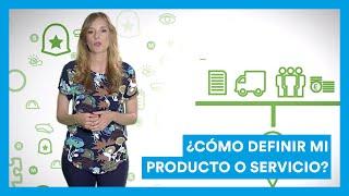 Modelo de negocio: ¿Cómo definir mi producto o servicio? M...