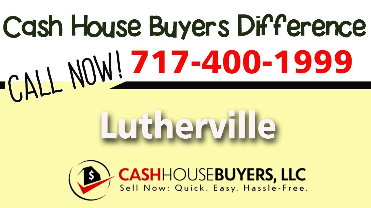 Cash House Buyers Difference in Lutherville MD | Call 7174001999 | We Buy Houses