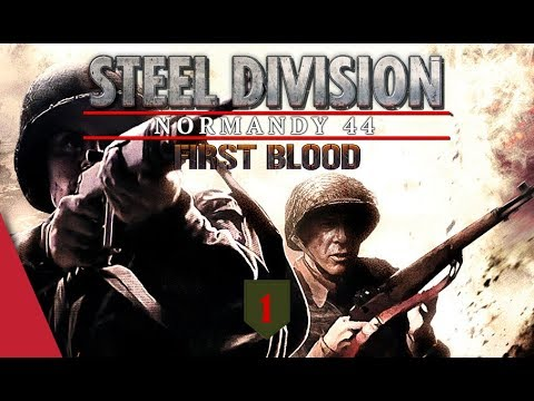 FIRST BLOOD UPDATE! 1st Infantry (Big Red One) - Steel Division: Normandy 44 Battlegroup Preview