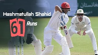 Hashmatullah Shahidi's 61 Run Against Ireland || Only Test || Day 2 || Afg vs Ire in India 2019