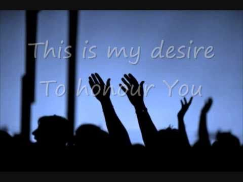 This is my desire - Michael W. Smith (with lyrics)