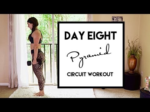 Day 8 Pyramid (Lower Body) Circuit Workout