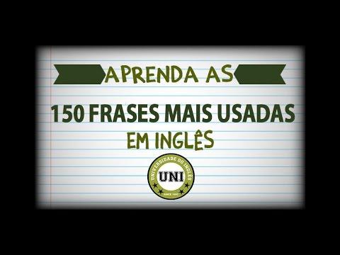 150 Frases Mais Usadas Em Inglês No Dia A Dia Youtube