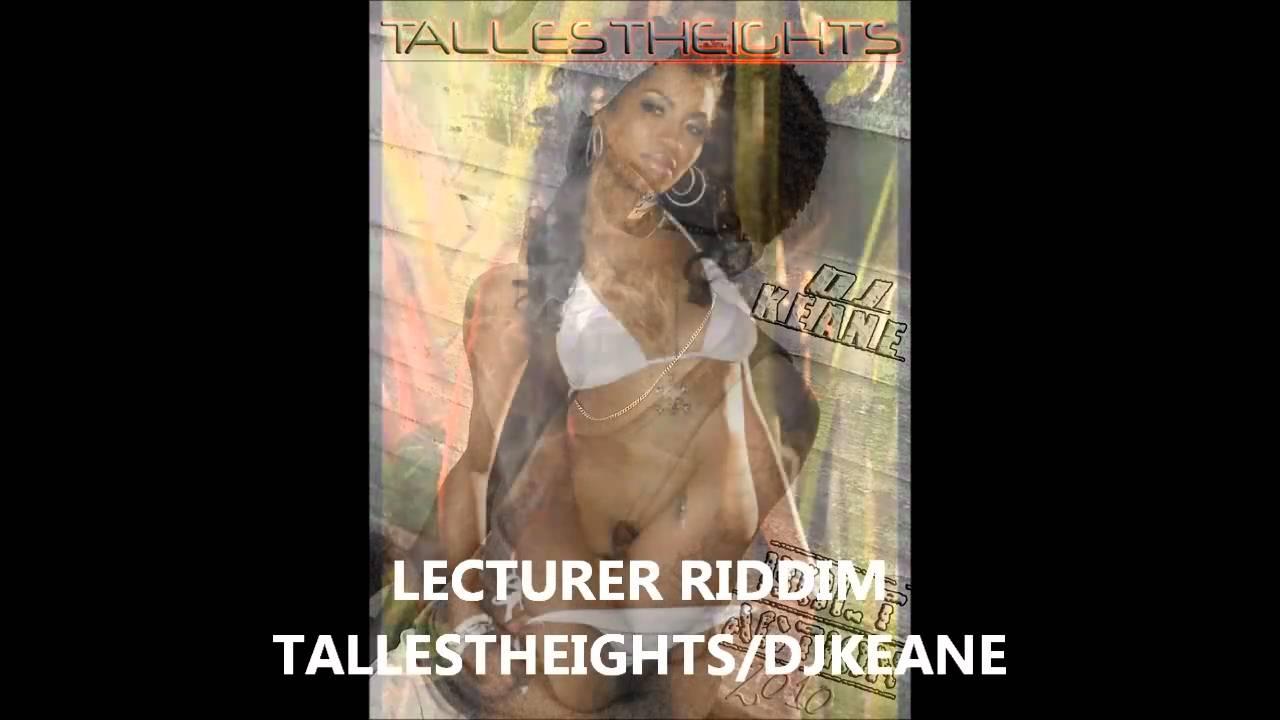 Download LECTURER RIDDIM - DjKeane Tallestheights Mix