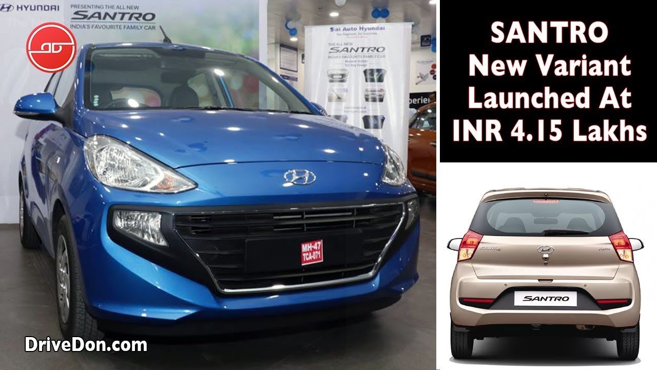 Hyundai Santro 2019 New Variant Launched - Best Hatchback ...
