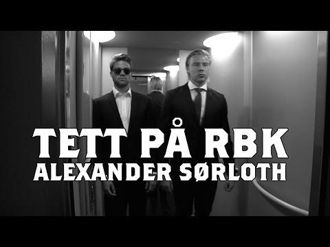 Tett På RBK: I Senga Med Alexander Sørloth