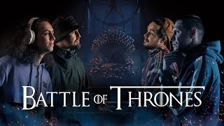 BATTLE OF THRONES RUNDA 3. SEMIFINALE