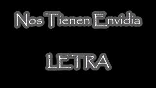 Grupo Exterminador - Nos Tienen Envidia con Letra