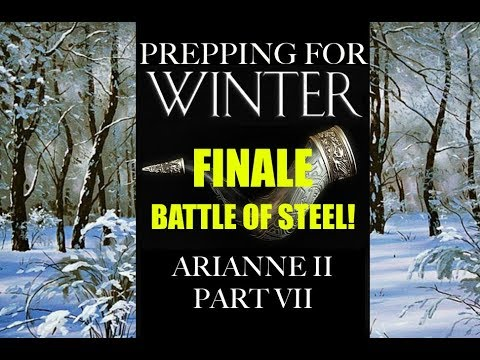 Prepping for Winter: Arianne II, Part 7