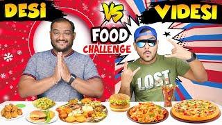 DESI VS VIDESI FOOD EATING CHALLENGE   Pizza Eating Competition   Sabji Roti Challenge