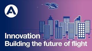 Building the Future of Flight