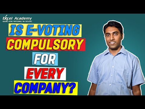Is e-Voting Compulsory for Every Company?