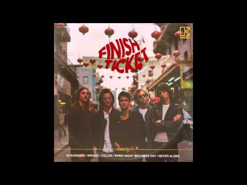 "Finish Ticket  - ""Scavenger"" [OFFICIAL AUDIO]"