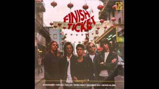 """Finish Ticket  - """"Scavenger"""" [OFFICIAL AUDIO]"""