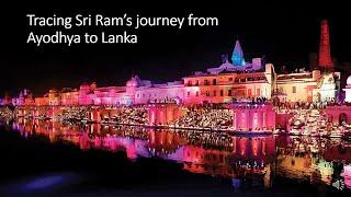 Sri Ram's journey from Ayodhya to Lanka