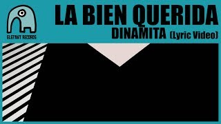 LA BIEN QUERIDA - Dinamita [Lyric Video]