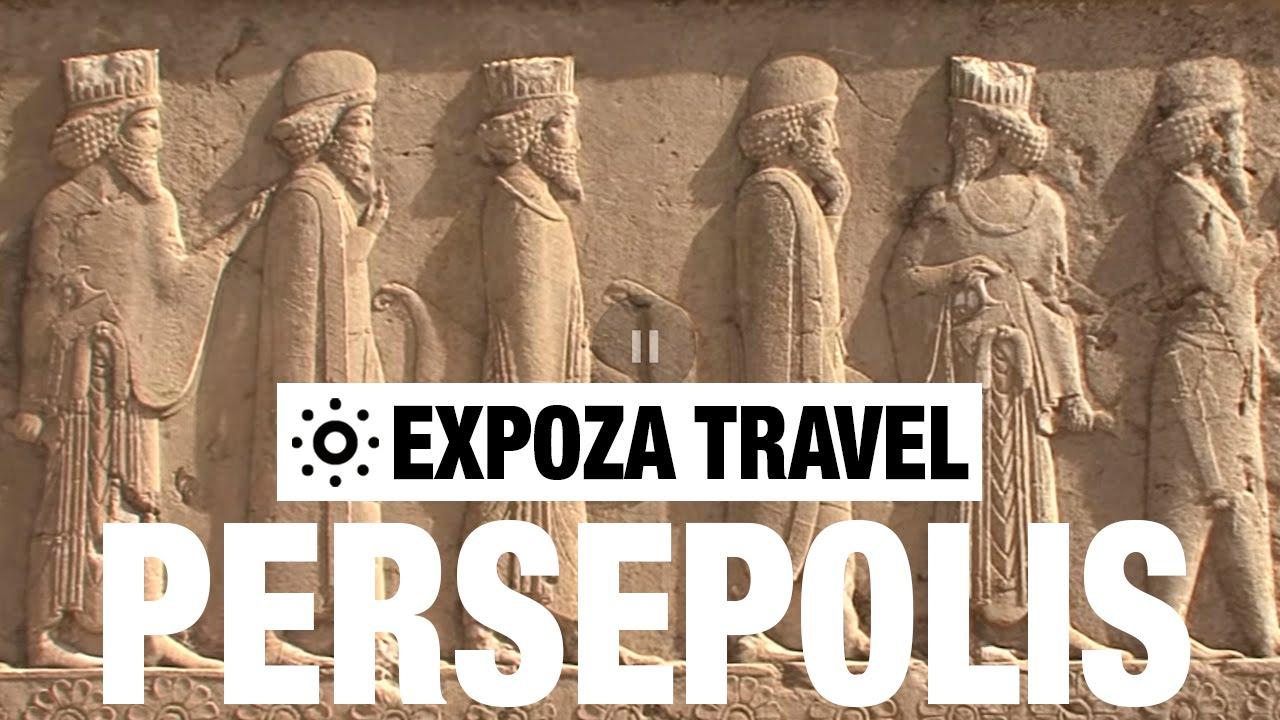 Persepolis Iran Vacation Travel Video Guide Youtube