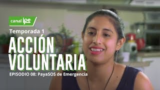 8. Acción Voluntaria - PayaSOS de Emergencia