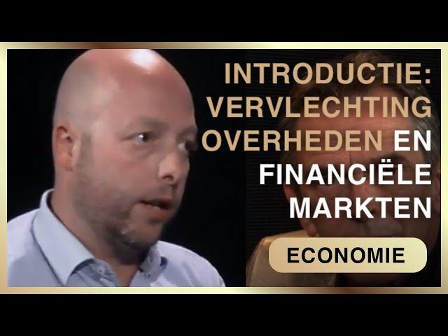 Intro; De vervlechting tussen Overheden en financiële markten | Pieter Stuurman en Sander Boon