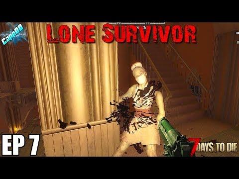 7 Days To Die - Lone Survivor EP7 (Alpha 18)