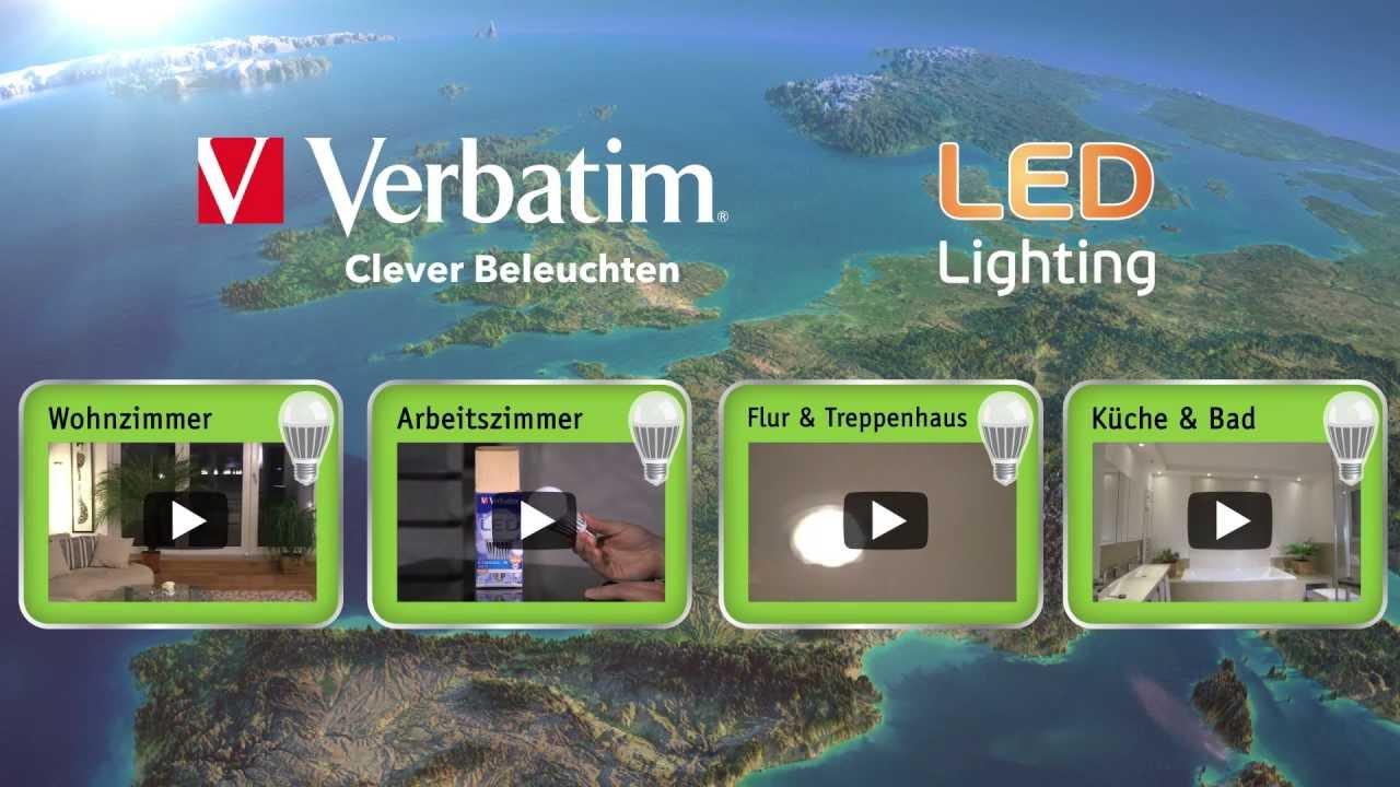 Vorteile Von Verbatim Led Lampen Uberblick Anwendungsbereiche Youtube