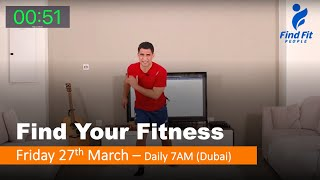 Find Your Fitness #2 - Friday 27th March