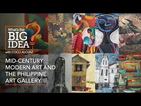 What's The Big Idea? Mid-century modern art and the Philippine Art Gallery