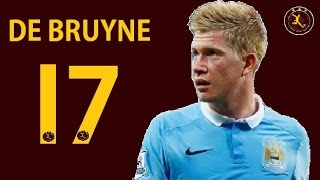Kevin de Bruyne ► Goals and Skills ● Manchester City ● 2016 ●