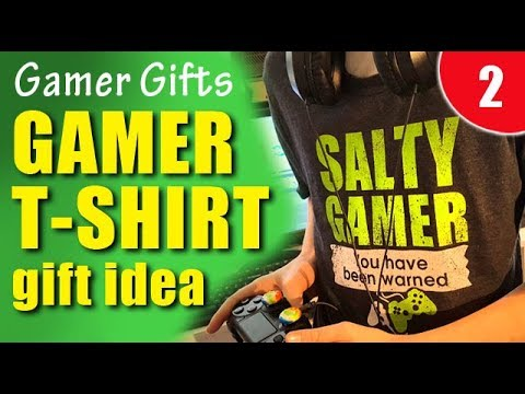 Video gamer gift ideas - funny gamer t-shirt for salty gamers
