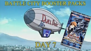 BATTLE CITY BOOSTER PACKS | Day 7 | LittleKuriboh