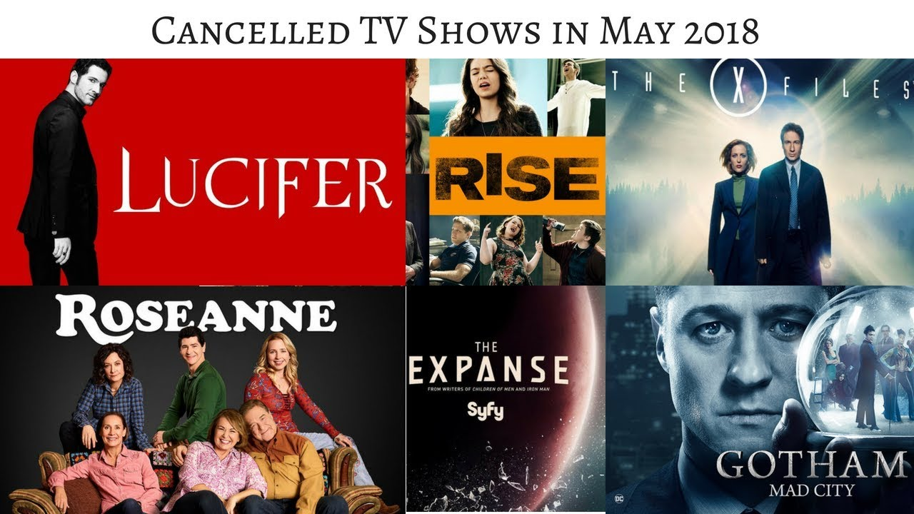 TV Shows canceled in May 2018 #TVNews