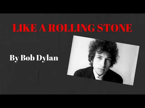 LISTEN&TRANSLATE-  'LIKE A ROLLING STONE' (Bob Dylan)