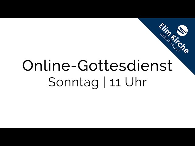 Online-Gottesdienst | 26.07.2020 | ELIM KIRCHE GEESTHACHT | HD