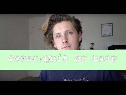 QUIT By LANY // COVER
