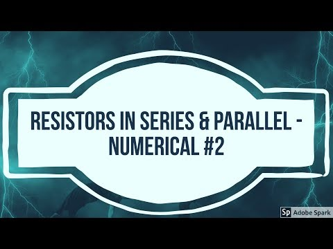 Series and Parallel circuits revisited | Numericals on series - parallel | #ECA #Session 19