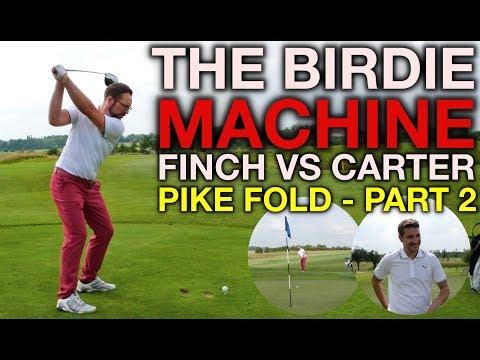 THE BIRDIE MACHINE! Finch vs Carter - Pike Fold GC Part 2