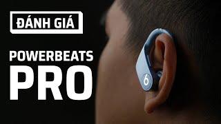 Powerbeats Pro: Tai nghe tốt nhất cho thể thao, đặc biệt là chạy bộ đường dài
