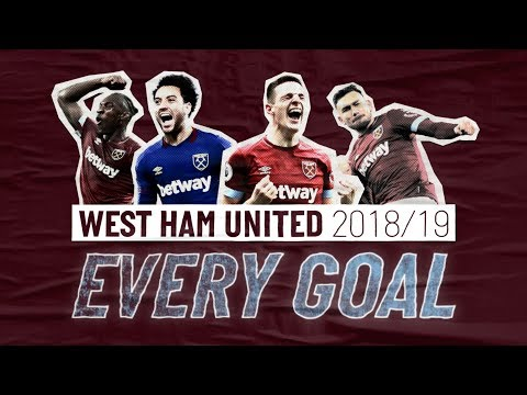 EVERY WEST HAM UNITED GOAL | 2018/19