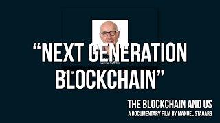 "The Blockchain and Us: Steve Wilson on ""Next generation blockchain"""