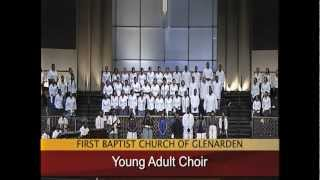 """I Open My Mouth To The Lord"" Young Adult Choir"