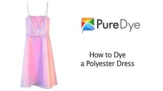 How to Dye a Polyester Dress with Pure Dye Polyester Clothing Dyes