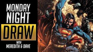 Monday Night Draw {SUPERMAN}