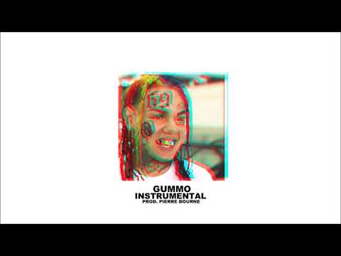 6IX9INE - GUMMO (OFFICIAL INSTRUMENTAL)