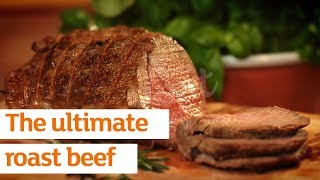 How To Cook The Ultimate Roast Beef With Rejina