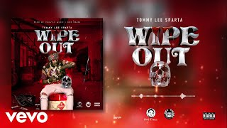 Tommy Lee Sparta - Wipe Out (Official Audio)