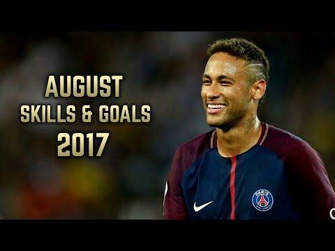 Neymar Jr | Skills & Goals  | August 2017